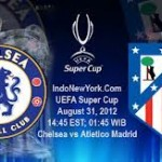 Watch Chelsea – Atletico Madrid Live- The Blues look to secure their second Super Cup title against the 2010 winners