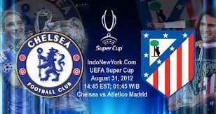 watch-chelsea-vs-athletico-madrid supercup 31 August 2012
