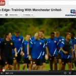 Inside Edge – Training with Manchester United – Video
