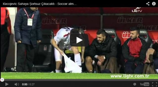 Saturday night, in Turkey, during the meeting between Besiktas and Gaziantepspor, which resulted in a 1-1 draw, Ivan Kecojevic forgot to put on his shorts when he entered the pitch-