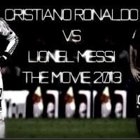 Cristiano Ronaldo Vs Lionel Messi 2013 The Movie